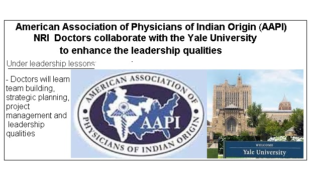 NRI AAPI Doctors collaborate with the Yale University to enhance the leadership qualities