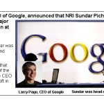 NRI Sundar Pichai promoted  as Chief  of Google's major products