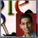 Sundar Pichai Chief of Google's major products